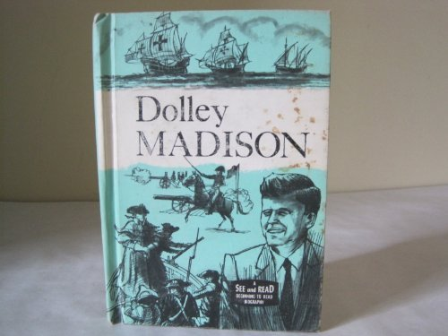 Dolley Madison [Hardcover] Martin, Patricia Miles