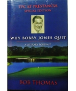Why Bobby Jones Quit: a Literary Portrait by Bob Thomas [Hardcover,2004 ... - $12.82