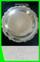 "Early Ornate 12"" EPC OLD ENGLISH By POOLE Silverplated Footed Serving Tr... - $19.39"