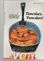 Pancakes, Pancakes! - Eric Carle - Scholastic Books - SC - 1990 - 978590... - $3.59