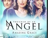 Touched By An Angel:  Amazing Grace [DVD]