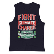 Fight Climate Change Support Renewable Energy Muscle Top Shirt - $24.60+