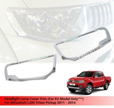 Headlight Headlamp Cover Trim For EU Model Mitsubishi L200 Triton 2011-2014 - $46.75