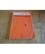 BOOK Benjamin Ruhe 'Boomerang' PB 1982 history technique building plans  - $3.99