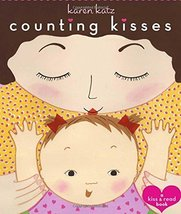 Counting Kisses: A Kiss & Read Book [Board book] [Jan 01, 2003] Katz, Karen - $4.90