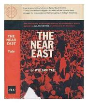 The Near East A Modern History [Hardcover] [Jan 01, 1960] Yale, William