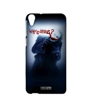 Why So Serious - Sublime Case for HTC Desire 820S - $23.95