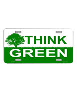 Think Green Environmental Novelty Vanity Metal License Plate Tag Sign - $15.97
