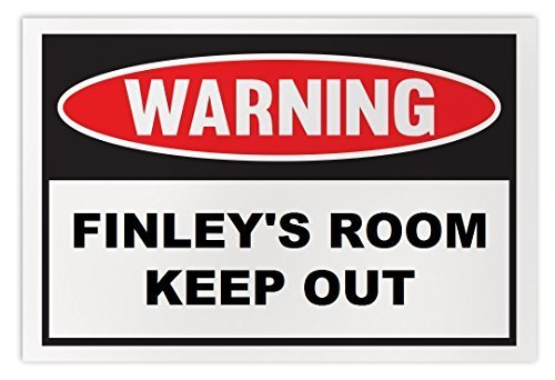 Personalized Novelty Warning Sign: Finley's Room Keep Out - Boys, Girls, Kids, C