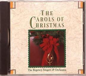 The Carols of Christmas - Regency Singers Cd