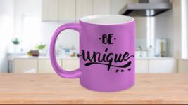 """Be Unique"" Custom Made Metallic Mug - $15.99"