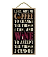 "Lord Give Me Coffee, Wine  Sign Plaque 5"" x 10"" gift bar - $10.95"