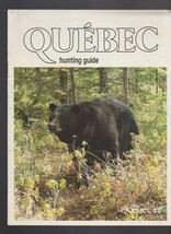 Quebec Hunting Guide 1985 Tourist Ministry Canada - $13.46