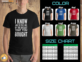 I Know the price of the diecast - High Quality T Shirt man and women - $22.00+