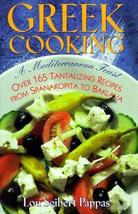 Greek Cooking: A Mediterranean Feast over 165 Tantalizing Recipes from S... - $6.53