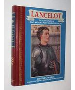 Lancelot: The Adventures of King Arthur's Most Celebrated Knight (Childr... - $5.93