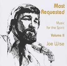 MOST REQUESTED MUSIC FOR THE SPIRIT by Joe Wise - $23.95