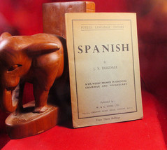 Spanish by J. S. Dugdale. Six weeks primer London 1952 - $19.60