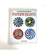 A Collector's Guide to Paperweights by Sara Rossi - 100 Color Illustrations - $7.99