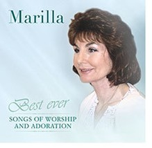 BEST EVER - Songs of worship and adoration by Marilla Ness