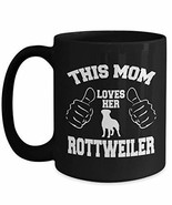 Dog Mug - Rottweiler Coffee Mugs For Moms - Mothers Day Gift Cup - $21.73