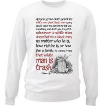 Harper Lee As You Grow Older Quote - New White Cotton Sweatshirt - $33.99
