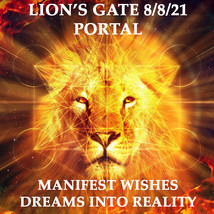 LION'S GATE 8/8/21 PORTAL EXTREME LUCK MANIFEST DREAMS BLESSINGS MAGICK Witch  - $180.77