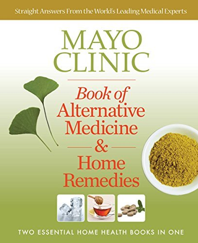 Primary image for Mayo Clinic Book of Alternative Medicine & Home Remedies: Two Essential Home Hea