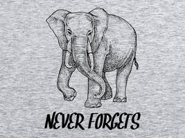 FUNNY TSHIRT Elephant Never Forgets T-Shirt Vegan Mens Womens Kids Tee Shirt  - $11.99
