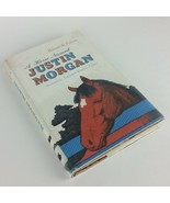 A Horse Named Justin Morgan 1962 Vintage Book Childrens Hardcover Harold... - $49.99