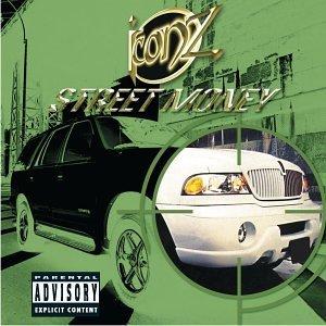 Street Money Explicit Lyrics Iconz