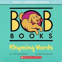 Bob Books: Rhyming Words [Misc. Supplies] Kertell, Lynn Maslen and Sullivan, Dan - $9.85