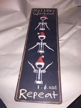 Fun Large Metal Holiday Workout and Repeat Wine Corkscrew Santa Sign - $4.70