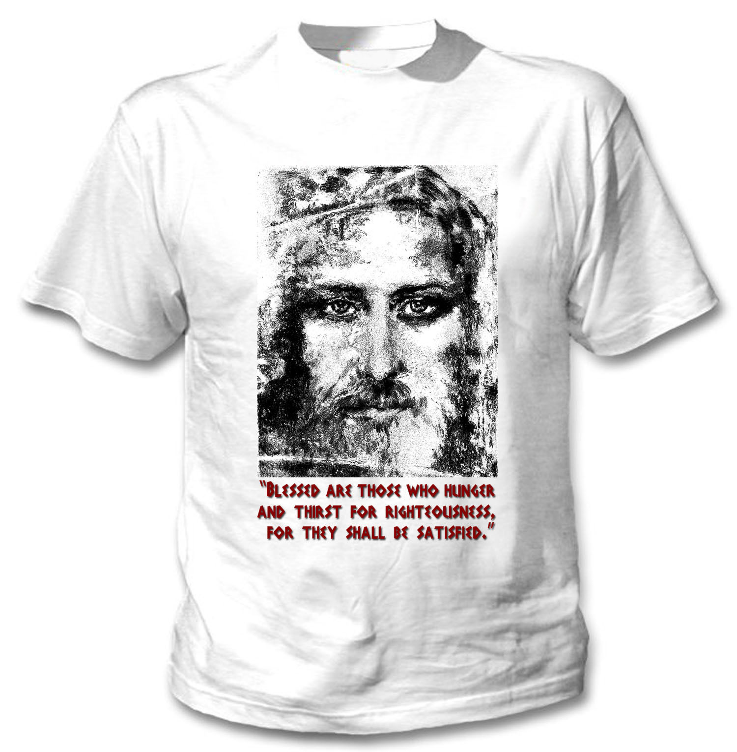 JESUS CHRIST QUOTE - NEW COTTON WHITE TSHIRT