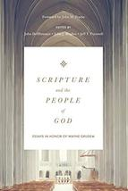 Scripture and the People of God: Essays in Honor of Wayne Grudem [Hardco... - $28.66