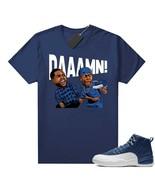 Daaamn Unisex Tee Shirt to Match Air Jordan 12 Indigo Blue Cool T Shirt - $19.99 - $26.99
