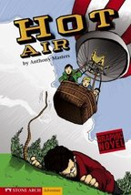 Hot Air (Graphic Trax) by Masters, Anthony (2006) Library Binding [Library Bindi