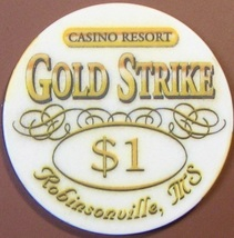 $1 Casino Chip. Gold Strike, Robinsonville, MS. T45. - $4.29