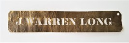 1800s antique J. WARREN LONG original BRASS STENCIL SIGN lancaster pa pr... - $124.95