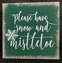 "Ashland Christmas Wood Tabletop Décor Signs 7"" x 7"" Please Have Snow & M... - $5.89"