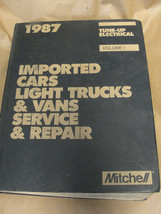 MITCHELL 1987 IMPORTED CARS LIGHT TRUCKS & VANS SERVICE REPAIR TUNE-UP E... - $7.99