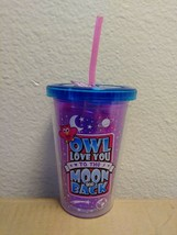 """OWL LOVE YOU TO THE MOON AND BACK"" 10 OZ KIDS TUMBLER CUP W/ STRAW BPA ... - $8.86"