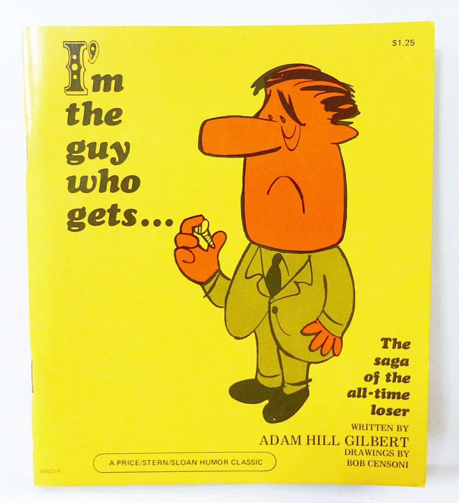 Primary image for Vintage book I'm the guy who gets the saga of the all time loser 1975 adam hill