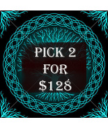FRI-SUN PICK 2 FOR $128 DOES NOT INCLUDE NO DEALS & MYSTICAL TREASURES - $0.00