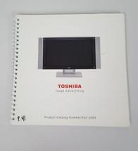 2003 Toshiba Electronics Product Catalog Summer Fall Tv DVD Players Home... - $10.99