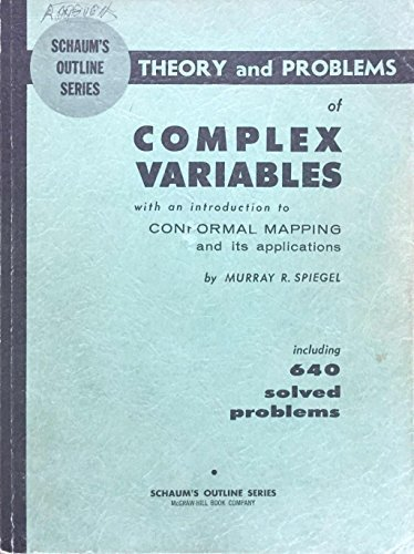 Theory and Problems of COMPLEX VARIABLES with an introduction to CONFORMAL MAPPI