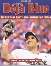 Deja Blue: The New York Giants' 2011 Championship Season by New York Pos... - $32.73