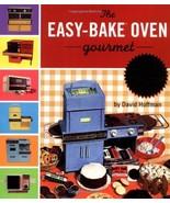 Easybake Oven Gourmet Hoffman, David - $15.49
