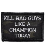 Kill Bad Guys Like a Champion Today Notre Dame Parody 2x3 Military Patch / Moral - $5.87