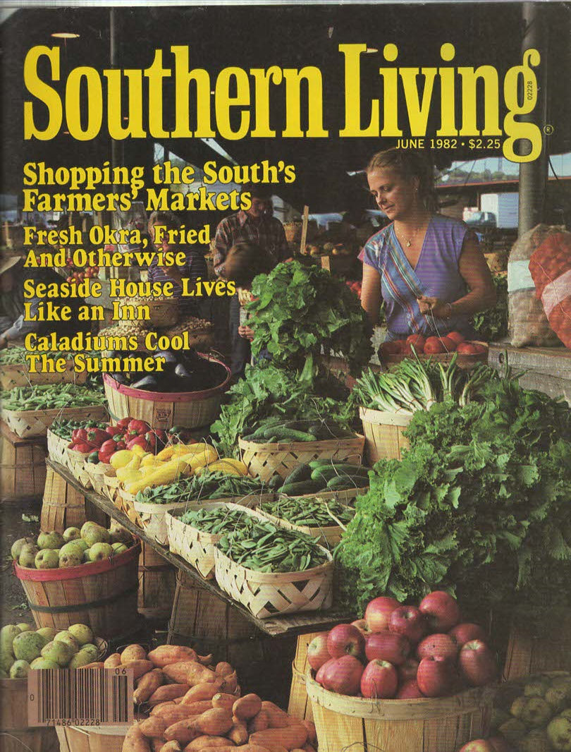 Primary image for Southern Living Magazine JUNE 1982 Shopping the South's Farmers' Market